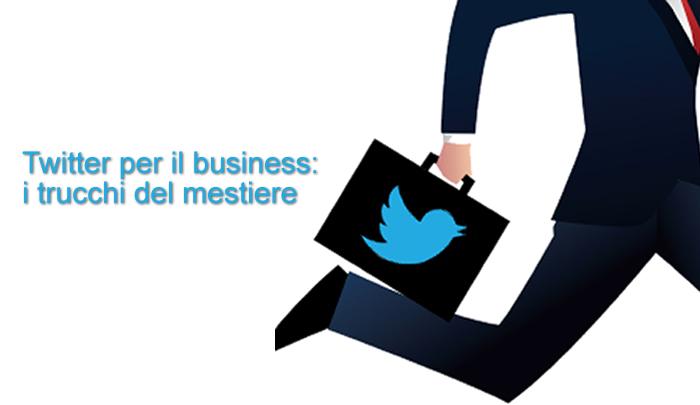 Twitter per il business: i trucchi del mestiere