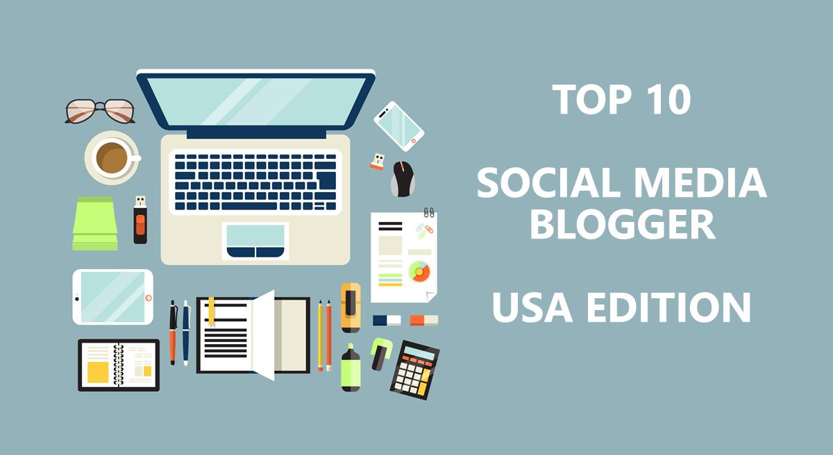 Social Media Bloggers: ecco la top ten americana