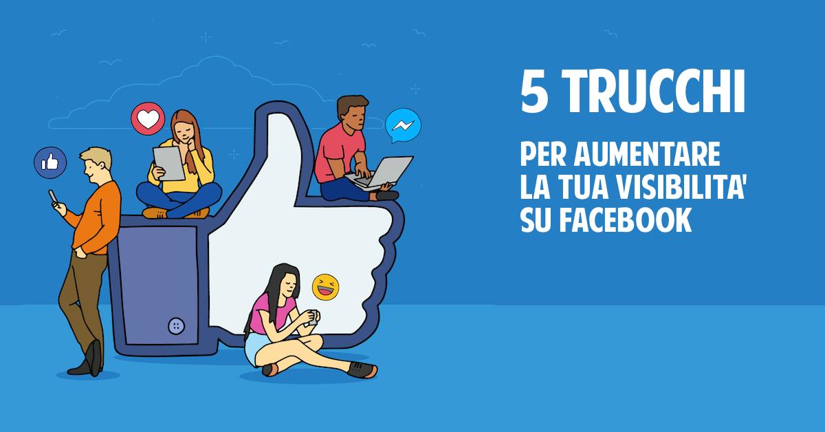 5-Trucchi-Facebook-aumentare-visibilita