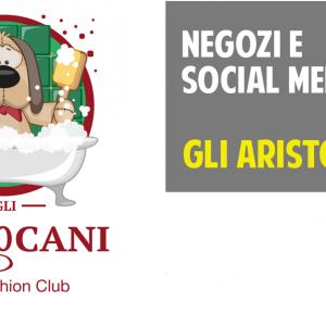Negozi e social media: gli AristoCani