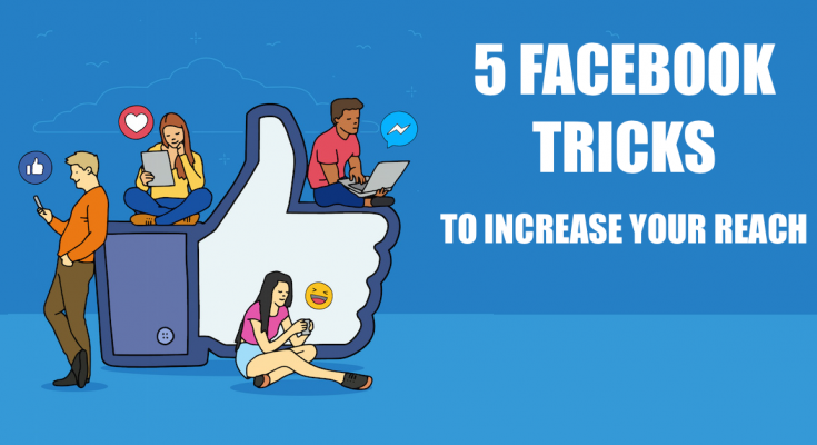 Facebook Tricks to increase the reach