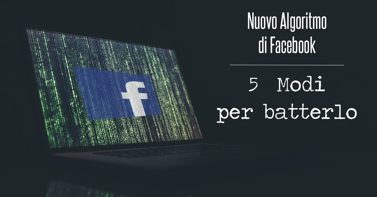 algoritmo-facebook-come-batterlo_fb