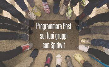 programmare-post-gruppi-facebook-spidwit