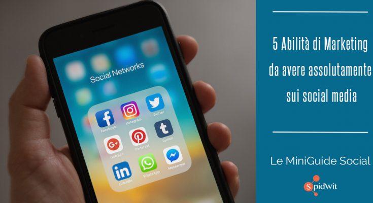 Abilità di marketing da avere sui social media