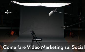 come-fare-video-marketing-sui-social