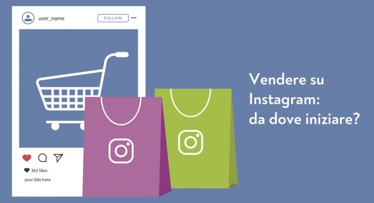 Vendere su Instagram
