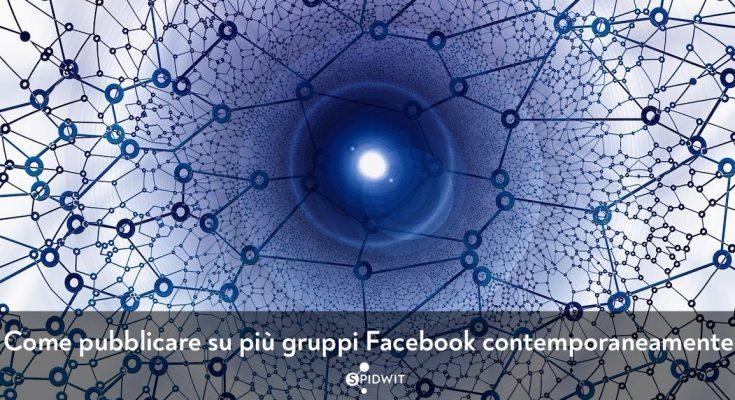pubblicare-su-piu-gruppi-facebook-contemporaneamente