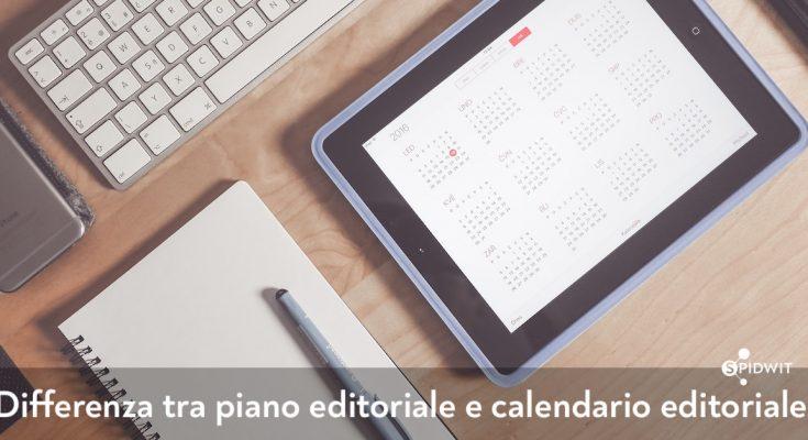 differenza-piano-editoriale-calendario-editoriale