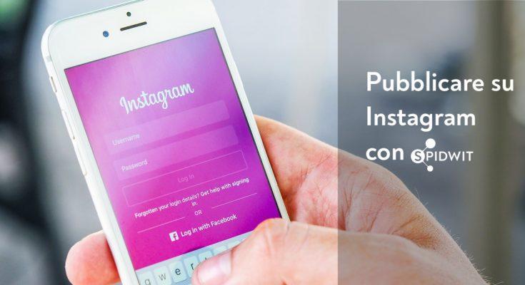 pubblicare-su-instagram-con-spidwit